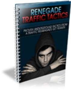 renegade traffic tactics