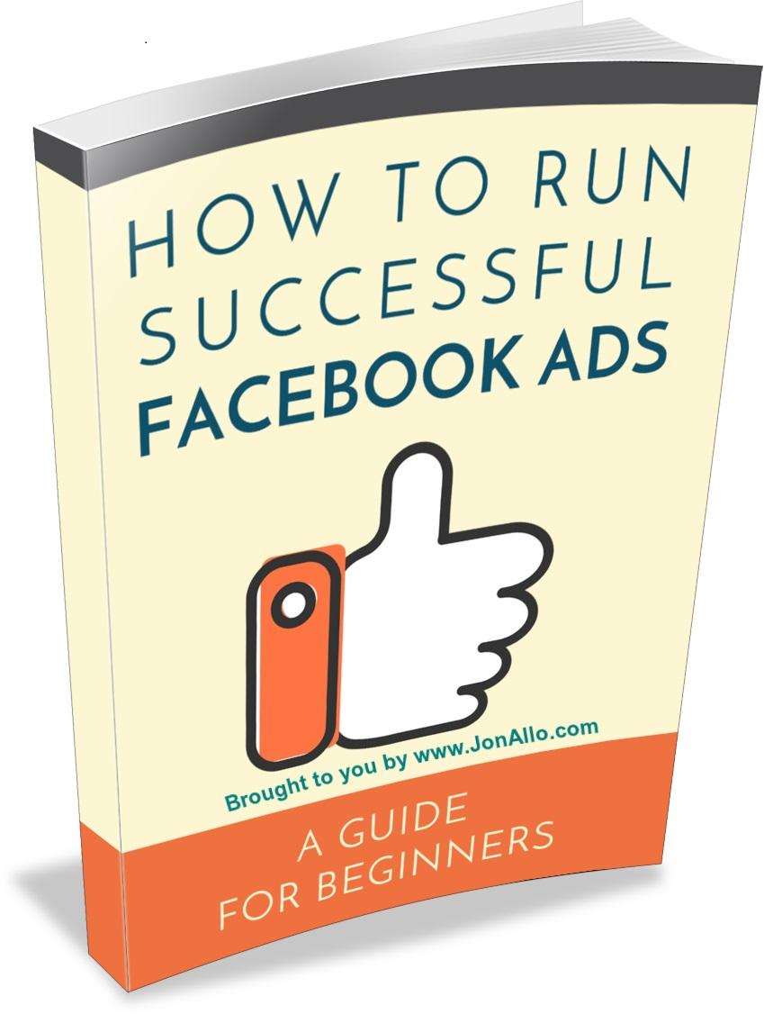 How To Run Successful Facebook Ads